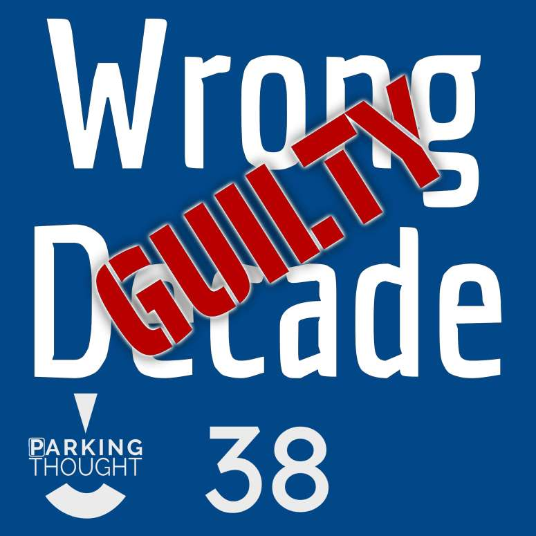 Wrong Decade 👎 | 38