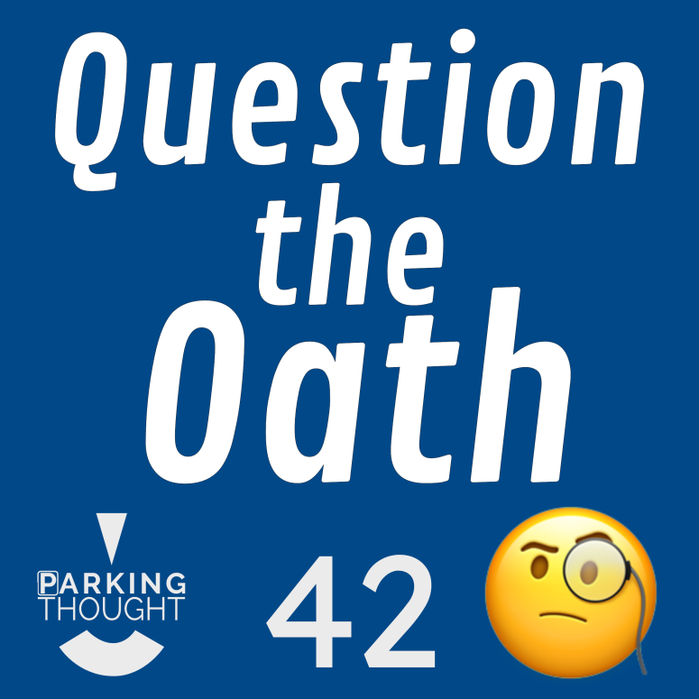 Question the Oath 🧐 | 42