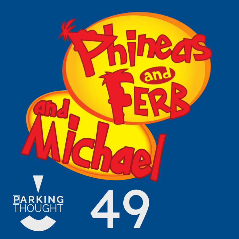 Phineas & Ferb & Michael | 49