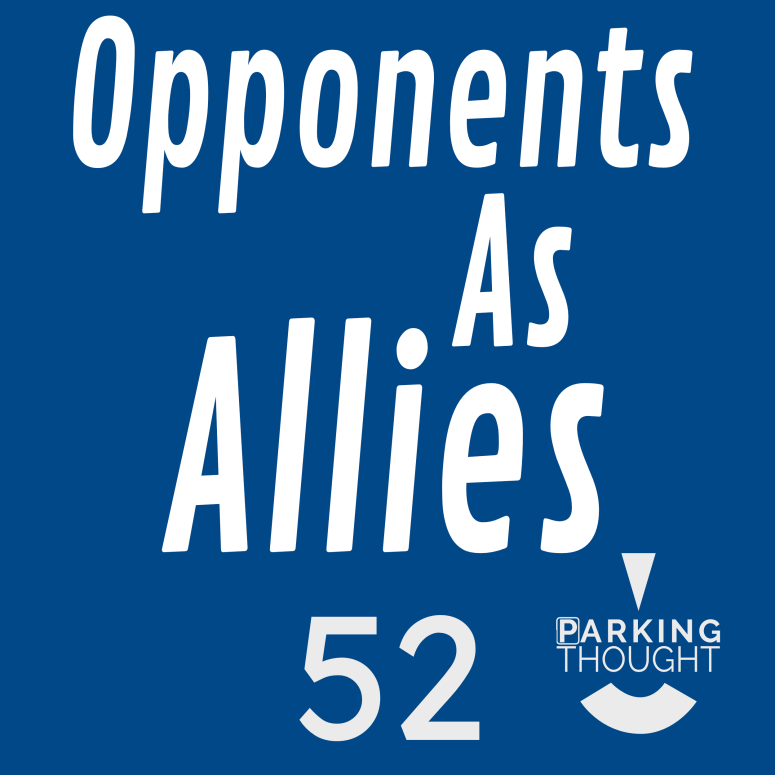 Opponents As Allies 🤺 | 52