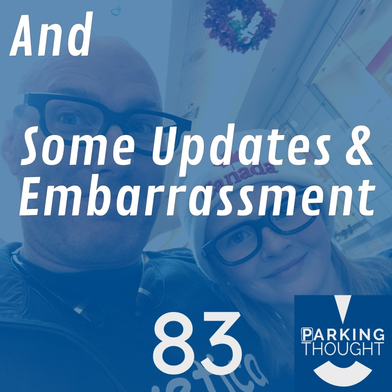 And Some Updates & Embarrassment 🤦‍♂️ | 83
