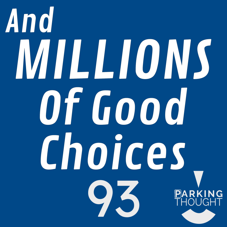 And Millions of Good Choices | 93