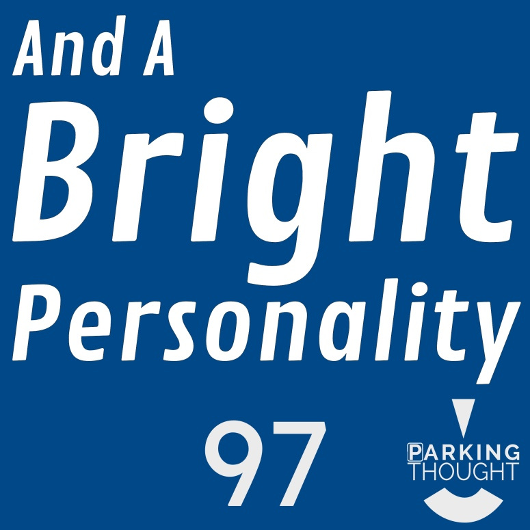 And a Bright Personality | 97